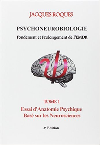 Psychoneurobiologie fondements prolongement