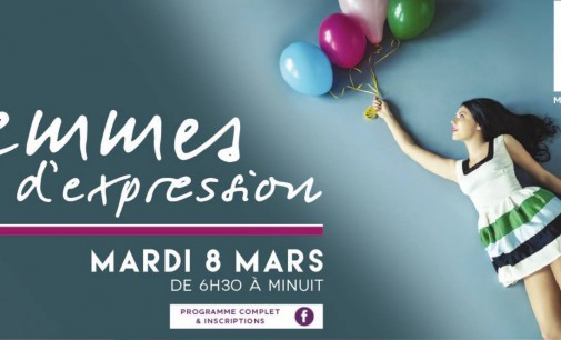 – FEMMES D'EXPRESSION // MARDI 8 MARS – Hotel Mercure Comedie Montpellier –