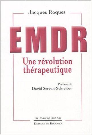 EMDR La révolution thérapeutique