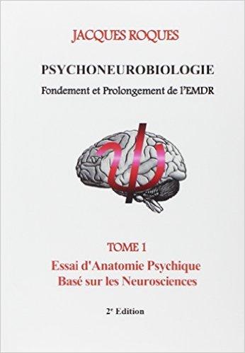 Psychoneurobiologie fondements prolongement