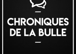 Chroniques de la Bulle