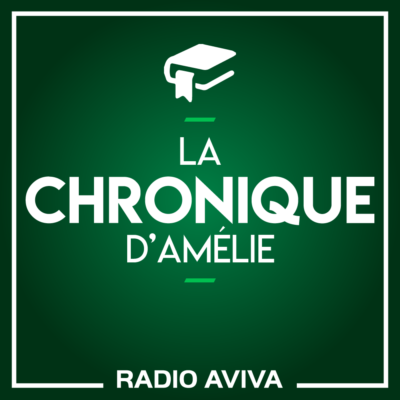 La chronique d'Amélie